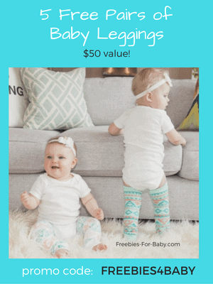 5 Free Pairs of Baby Leggings - $50 value! Use code: FREEBIES4BABY at checkout.