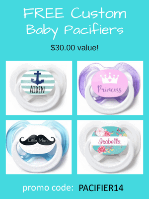 3 Free Custom Pacifiers - $30 value! Use code: PACIFIER14 at checkout.
