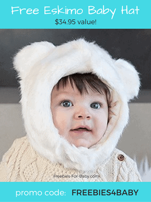 Free Eskimo Baby Hat - $34.95 value! Use code: FREEBIES4BABY at checkout.