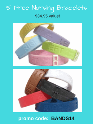 5 Free Nursing Bracelets - $34.95 value! Use code: BANDS14 at checkout.