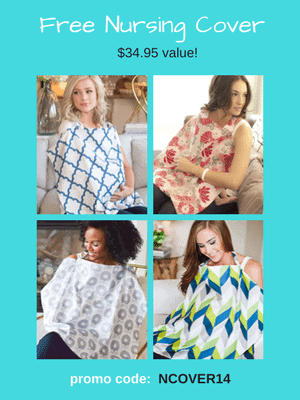 Free Nursing Cover - $34.95 value! Use code: NCOVER14 at checkout.